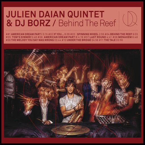 Behind the reef, le deuxième opus du Julien Daïan Quintet