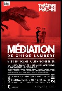 AFF LA MEDIATION_theatrePoche_Montparnasse_Chloe_Lambert_@loeildoliv