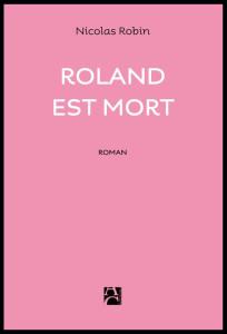 Roland_est_Mort_Nicolas_Robin_Anne_Carriere_@loeildoliv