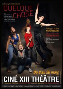 AFF_Quelque-chose_2_Andrea_Bescond_CineXIII_©Philippe_Denis_@loeildoliv