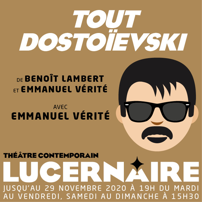 LUCERNAIRE-lIL-OLIVIER_500x500-_Tout-Dostoïevski-new-horaires.jpg