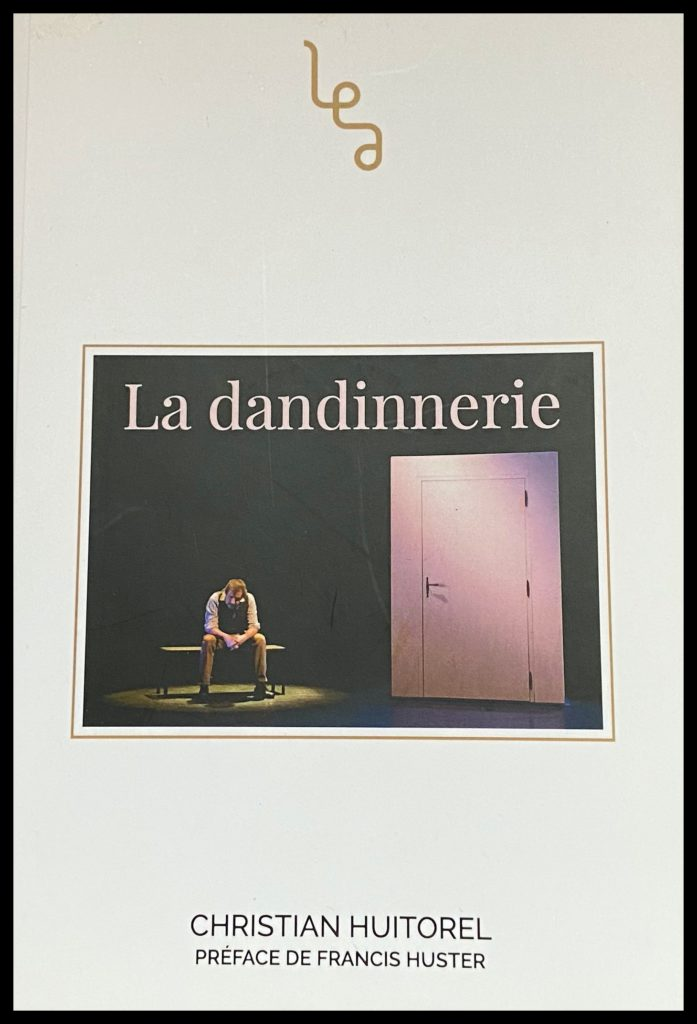 La Dandinnerie de Christian Huitorel. Editions Abordables.