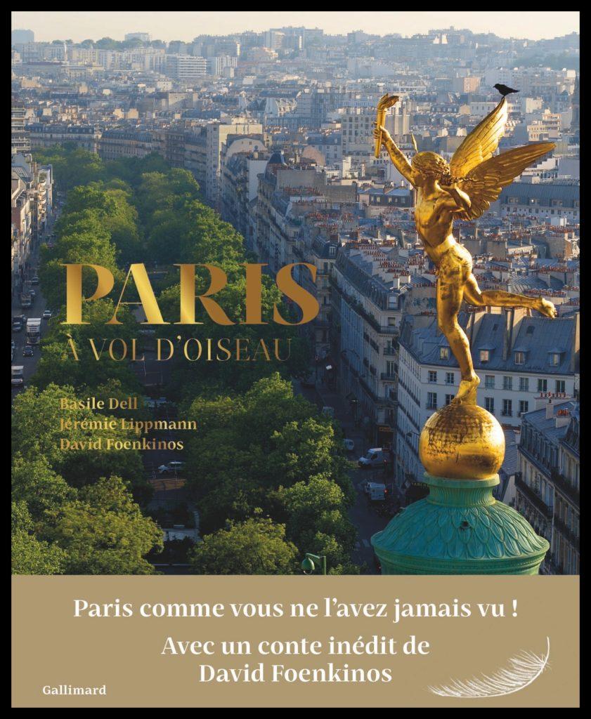 Paris à vol d'oiseau. Editions Gallimard. © Jérémie Lippmann et Basile Dell.