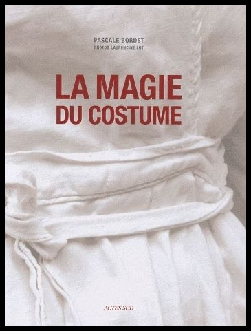 La magie du costume de Pascale Bordet ©DR