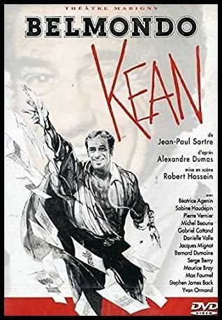 Kean d'après Alexandre Dumas, mise en scène de Robert Hossein, avec Jean-Paul Belmondo