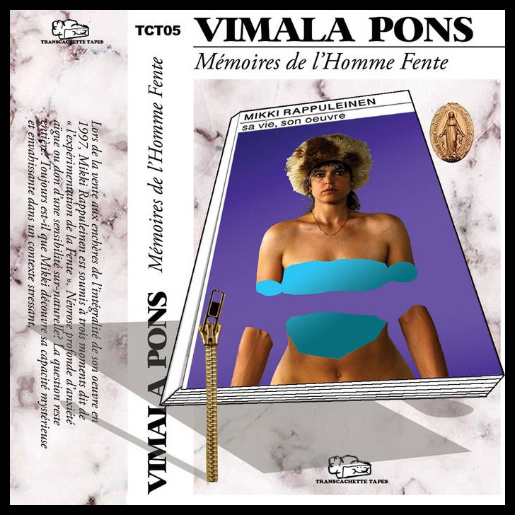 Mémoires de l' Homme Fente de Vimala Pons. trans cachette Tapes © DR