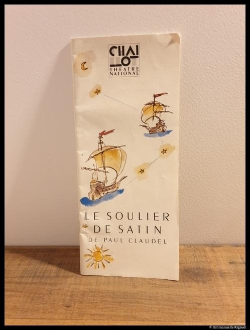 Programme original du soulier de Satin de Claudel, monté par Vitez et présenté au Théâtre de Chaillot. © Emmanuelle Rigaud