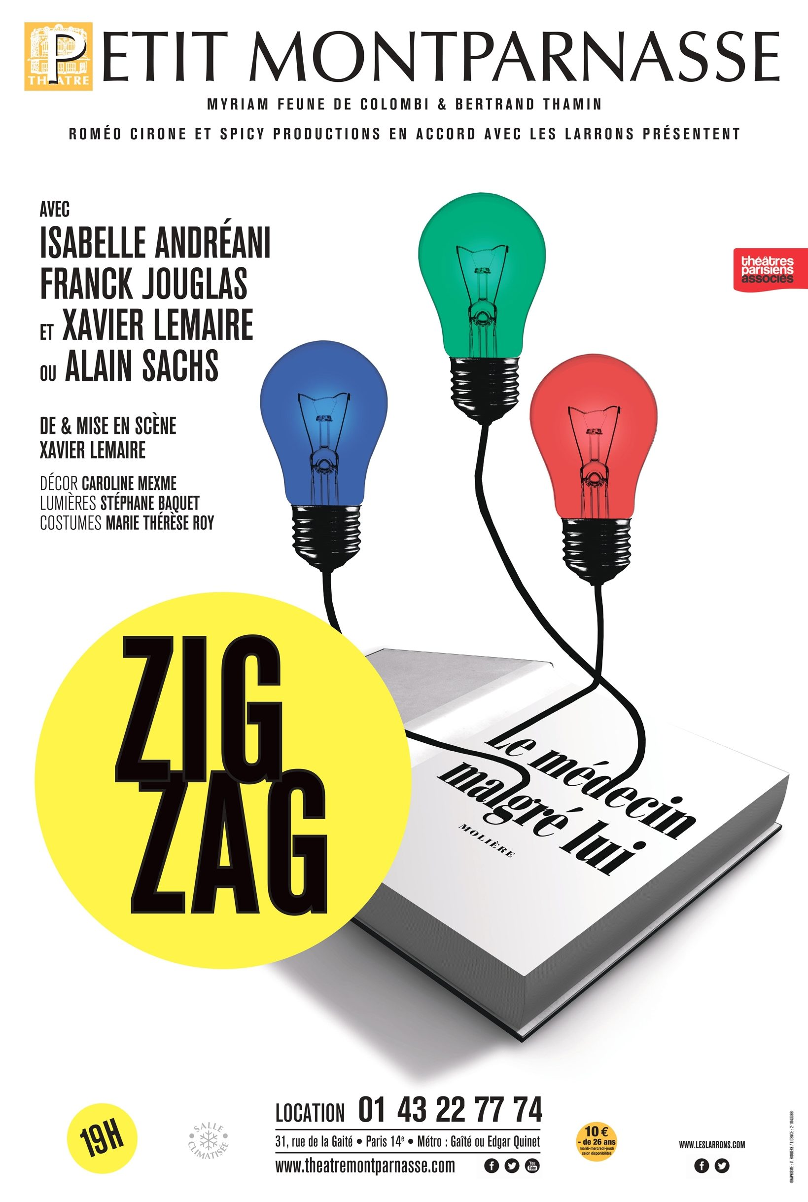 Affiche de Zig-Zag de Xavier Lemaire  au petit montparnasse