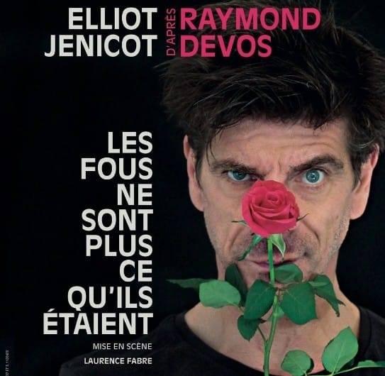 Affiche du prochain spectacle d'Elliot Jenicot d'après les textes de Raymond Devos ©DR