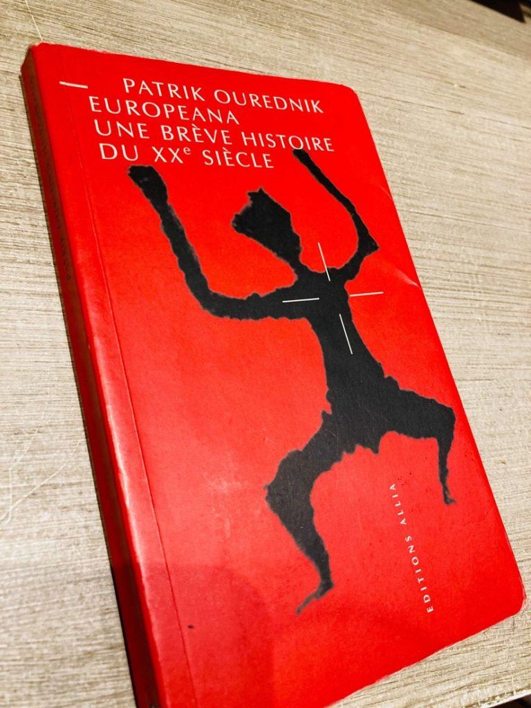 Europeana, unie brève histoire du XXe siècle de Patrik Ourednik, lecture du moment © DR
