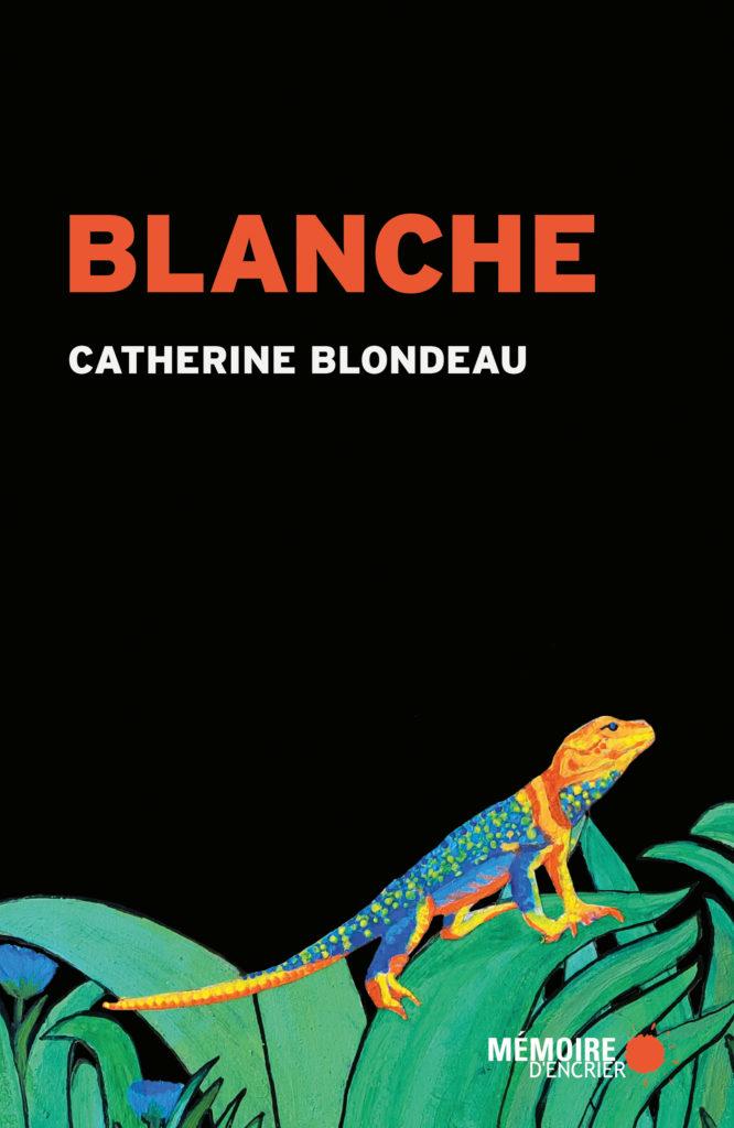 Blanche de Catherine Blondeau Mémoire d'Encrier
