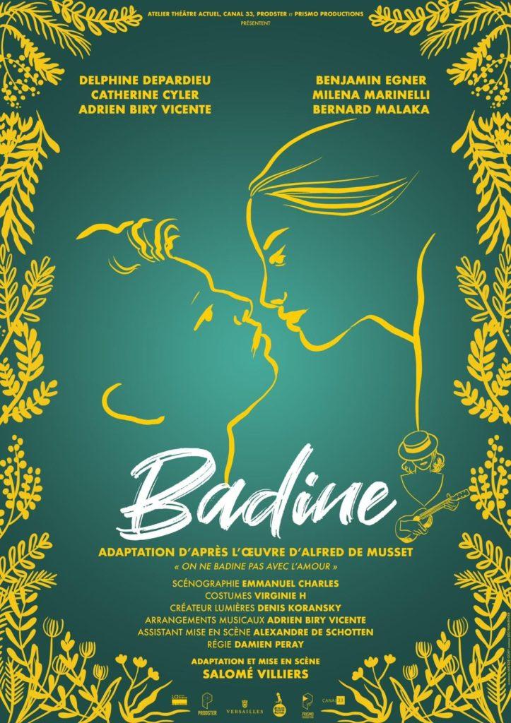 Badine d'après Alfred de Musset, mise en scène de Salomé Villiers.