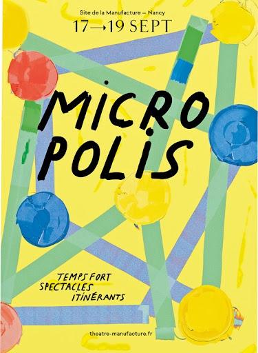 Affiche du festival Micropolis - La Manufacture